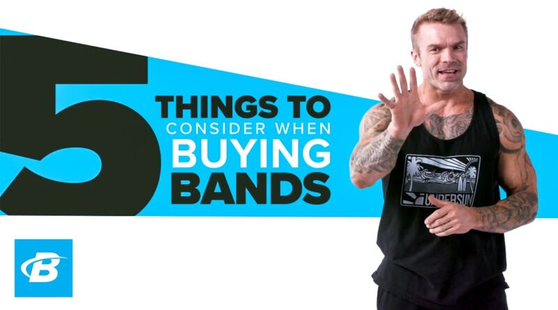 5 Things To Consider When Buying Resistance Bands | James Grage